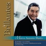 Brillantes - Marco Antonio Muñiz Songs
