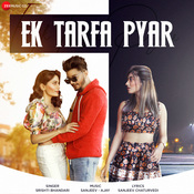 Ek Tarfa Pyar Song