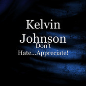 Don't Hate...Appreciate! Song