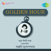 Golden Hour Anjali Mukherjee Songs