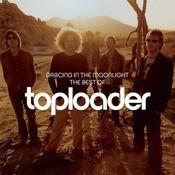 Dancing In The Moonlight: The Best Of Toploader Songs