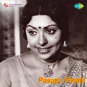 Pasupu Paarani Songs