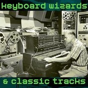 Keyboard Wizards & Classic Tracks Songs