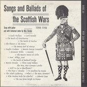 Songs And Ballads Of The Scottish Wars, 1290-1745 Songs