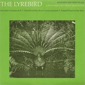 The Lyrebird: A Documentary Study Of Its Song Songs
