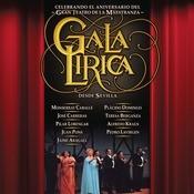 Gala Lirica. 20 Aniversario Del Teatro De La Maestranza Songs