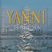 Yanni By The Sea Songs Download: Yanni By The Sea MP3 Songs