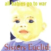 All Babies Go To War Song