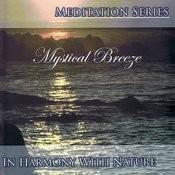 Meditation Series: Mystical Breeze Songs
