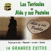 Los Terricolas Vs. Aldo Y Sus Pasteles Songs