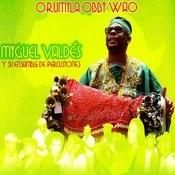 Orumila Obbi Wāo Songs