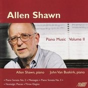 Allen Shawn: Piano Music, Vol.2 Songs