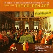 The Rise Of The North Italian Violin Concerto: 1690 - 1740 Volume Three - The Golden Age Songs