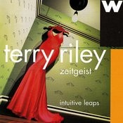 Intuitive Leaps: Zeitgeist Plays Terry Riley Songs