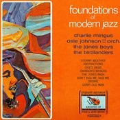 Foundations Of Modern Jazz (Digitally Remastered) Songs