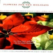 Flowers For The Holidays - The Power Of Flowers 11 Songs