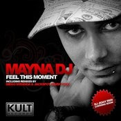 Feel This Moment (Diego Miranda & Jackspot Remix) Song
