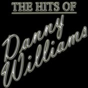 The Hits Of Danny Williams Songs