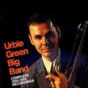 Urbie Green Big Band: Complete 1956-1959 Recordings Songs