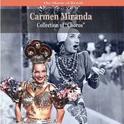 The Music Of Brazil: Carmen Miranda Collection Of 'Choros' - Recordings 1930-1940 Songs