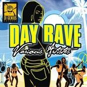 Day Rave Riddim Songs