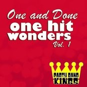 One And Done - One Hit Wonders Vol. 1 Songs