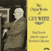 Organ Works Of Guy Weitz (1883 -1970) / Organ Of Hereford Cathedral Songs