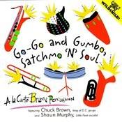 Go-Go And Gumbo, Satchmo 'n Soul Songs