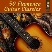 50 Flamenco Guitar Classics Songs
