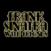 Frank Sinatra With Friends Songs