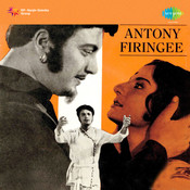 Antony Firingee Songs