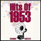 Hits Of 1953 Songs