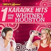 Drew's Famous # 1 Karaoke Hits: Sing Like Whitney Houston Songs