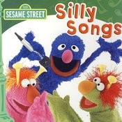 Sesame Street: Silly Songs Songs