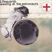 Waving At The Astronauts Songs