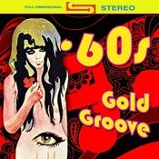 60s Gold Groove (Re-Recorded / Remastered Versions) Songs