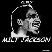 Ze Best - Milt Jackson Songs