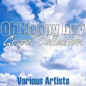 Oh Happy Day - Gospel Collection Songs