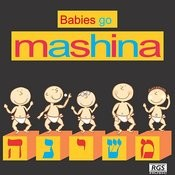 Babies Go Mashina Songs
