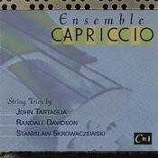 String Trios By Tartaglia, Davidson, Skrowaczewski Songs