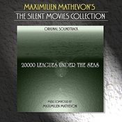 The Silent Movies Collection - 2000 Leagues Under The Seas Songs