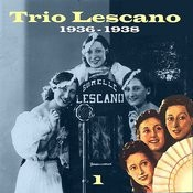 The Italian Song - Trio Lescano, Volume 1 Songs