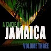 A Taste Of Jamaica Vol 3 Songs