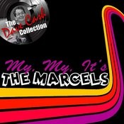 My, My, It's The Marcels - [The Dave Cash Collection] Songs