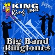 Big Band Ringtones Songs
