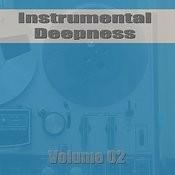 Instrumental Deepness Vol. 02 Songs