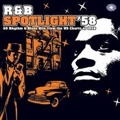 R&B Spotlight '58 Songs