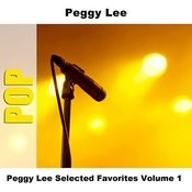 Peggy Lee Selected Favorites, Vol. 1 Songs