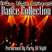 Friday Night Anthems: Dance Collection Songs