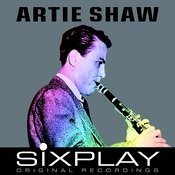 Six Play - Artie Shaw - Ep Songs